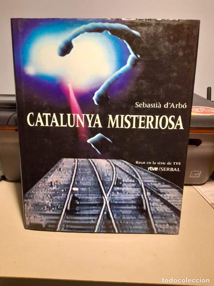 FANTASTICO LIBRO: CATALUNYA MISTERIOSA ( EN CATALAN ) POR SEBASTIA D´ARBÓ (Libros de Segunda Mano - Parapsicología y Esoterismo - Otros)