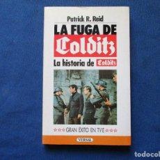 Libros de segunda mano: LA FUGA DE COLDITZ / LA HISTORIA DE COLDITZ / PATRICK R. REID 1986 / GRAN ÉXITO EN TVE / VERSAL. Lote 278199133