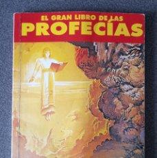 Libros de segunda mano: EL GRAN LIBRO DE LAS PROFECIAS AÑO CERO. Lote 278199783