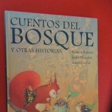 Libros de segunda mano: CUENTOS DEL BOSQUE Y OTRAS HISTORIAS - RAMON BESORA CÍRCULO DE LECTORES - AÑO 2004. Lote 278266153