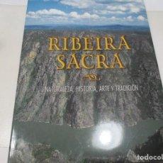 Libros de segunda mano: VV.AA RIBEIRA SACRA NATURALEZA, HISTORIA, ARTE Y TRADICIÓN W8219. Lote 278271143