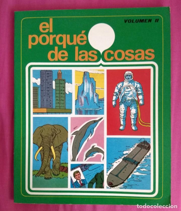 EL PORQUÉ DE LAS COSAS VOLUMEN II - SUSAETA EDICIONES S.A. (1979) (Libros de Segunda Mano - Literatura Infantil y Juvenil - Otros)