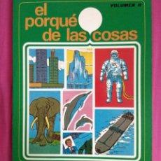 Libros de segunda mano: EL PORQUÉ DE LAS COSAS VOLUMEN II - SUSAETA EDICIONES S.A. (1979). Lote 278285778