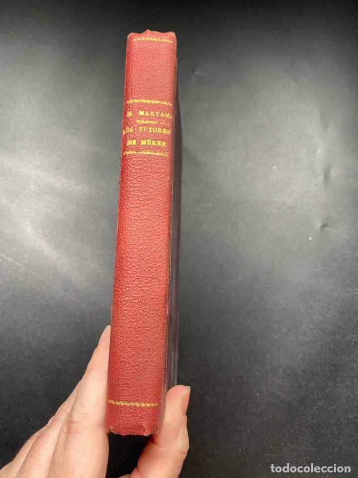 Libros de segunda mano: LOS TUTORES DE MEREE. M. MARYAN. ED. EVA. MADRID. SIN FECHAR. PAGS: 303 - Foto 3 - 278287113