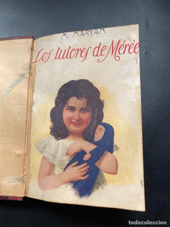 Libros de segunda mano: LOS TUTORES DE MEREE. M. MARYAN. ED. EVA. MADRID. SIN FECHAR. PAGS: 303 - Foto 4 - 278287113