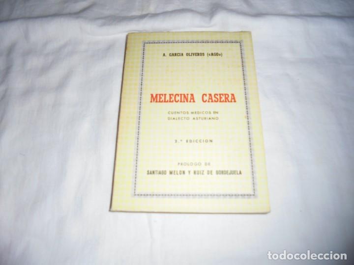 MELECINA CASERA.CUENTOS MEDICOS EN DIALECTO ASTURIANO.A.GARCIA OLIVEROS(AGO).OVIEDO 1970.-2ª EDICION (Libros de Segunda Mano (posteriores a 1936) - Literatura - Otros)