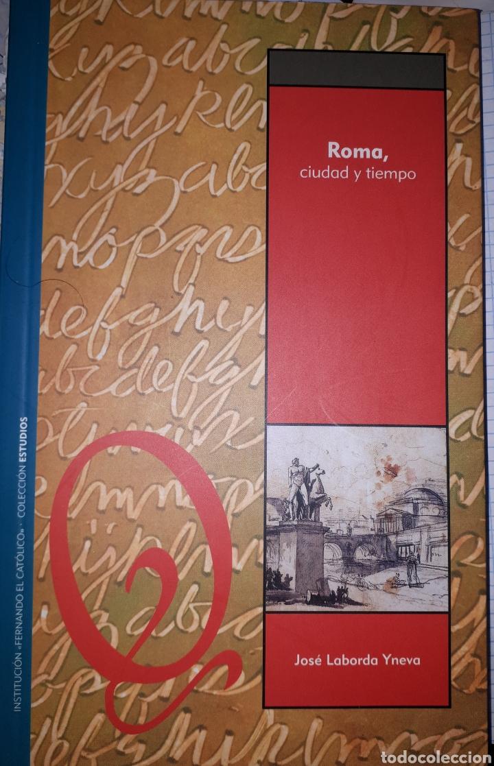ROMA , CIUDAD Y TIEMPO JOSÉ LABORDA YNEVA (Libros de Segunda Mano - Bellas artes, ocio y coleccionismo - Otros)