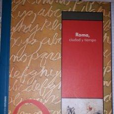 Libros de segunda mano: ROMA , CIUDAD Y TIEMPO JOSÉ LABORDA YNEVA. Lote 278294418