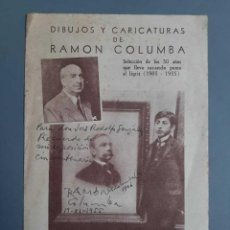 Libros de segunda mano: DIBUJOS Y CARICATURAS DE RAMÓN COLUMBA - CATÁLOGO DE LA EXPOSICIÓN SIGNED. Lote 278294458