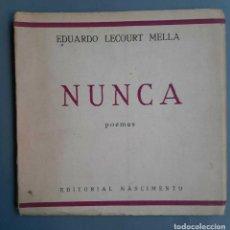 Libros de segunda mano: EDUARDO LECOURT MELLA - NUNCA - 1936 PRIMERA EDICION. Lote 278294913