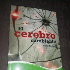 Libros de segunda mano: EL CEREBRO CAMBIANTE, REDOLAR DIEGO. Lote 278302143