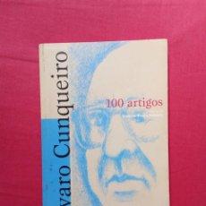Libros de segunda mano: ÁLVARO CUNQUEIRO - 100 ARTIGOS. Lote 278320988