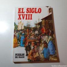 Livros em segunda mão: 1- PUEBLOS DEL PASADO 13, EL SIGLO XVIII, EDITORIAL MOLINO, 1984, BARCELONA.. Lote 278321088