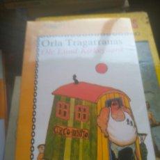 Libros de segunda mano: ORLA TRAGARRANAS - OLE LUND KIRKEGAARD. Lote 278331293