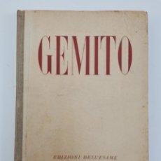 Libros de segunda mano: L-6025. VINCENZO GEMITO, TESTO DI ALFREDO SCHETTINI. 1944.. Lote 278333143
