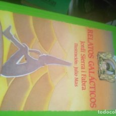 Libros de segunda mano: RELATOS GALÁCTICOS JORDI SIERRA Y FABRA ED. ANAYA 1990. Lote 278334533