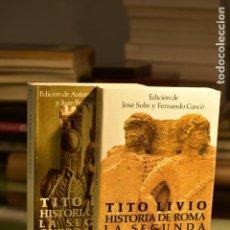 Libros de segunda mano: TITO LIVIO - HISTORIA DE ROMA. LA SEGUNDA GUERRA PÚNICA. 2 TOMOS - ALIANZA EDITORIAL. Lote 278365808