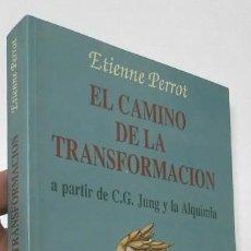 Libros de segunda mano: EL CAMINO DE LA TRANSFORMACIÓN - ETIENNE PERROT. Lote 278400908
