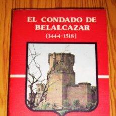 Livros em segunda mão: CABRERA, EMILIO. EL CONDADO DE BELALCÁZAR (1444-1518) : APORTACIÓN AL ESTUDIO DEL RÉGIMEN SEÑORIAL E. Lote 278402663