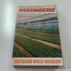 Libros de segunda mano: INVERNADEROS - CONSTRUCCION - MANEJO - RENTAVILIDAD - C. BERNAT, J. ANDRES, J. MARTINEZ. Lote 278402743