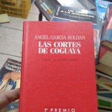 Libros de segunda mano: LIBRO LAS CORTES DE COGUAYA ANGEL GARCÍA ROLDÁN 1985 PLAZ AY JANES L-23704-17. Lote 278406098