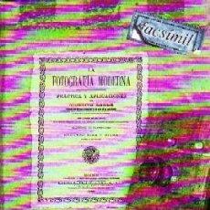 Libros de segunda mano: LA FOTOGRAFÍA MODERNA. PRÁCTICA Y APLICACIONES. LONDE, ALBERTO. FT-209. Lote 278413498