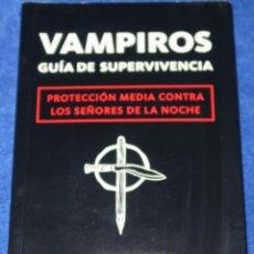 Libros de segunda mano: VAMPIROS - GUÍA DE SUPERVIVENCIA - MJ ZAMORA - BERENICE (2010). Lote 278426838