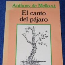 Libros de segunda mano: EL CANTO DEL PÁJARO - ANTHONY DE MELLO - EDITORIAL SAL TERRAE (1982). Lote 278429878
