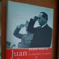 Livros em segunda mão: JUAN NEGRÍN. LA REPÚBLICA EN GUERRA. RICARDO MIRALLES. TAPA DURA. BUEN ESTADO. Lote 278473153