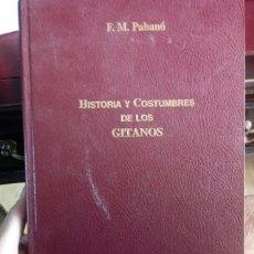 Libros de segunda mano: HISTORIA Y COSTUMBRES DE LOS GITANOS. Lote 278478688
