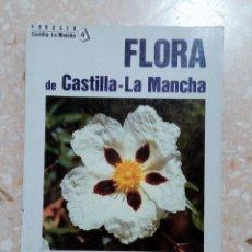 Libros de segunda mano: CONOCER CASTILLA LA MANCHA Nº4. FLORA DE CASTILLA LA MANCHA. 1985. Lote 278483933