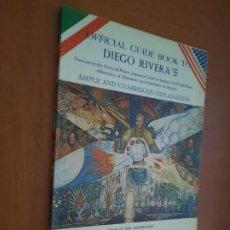 Libros de segunda mano: OFFICIAL GUIDE BOOK TO DIEGO RIVERA´S. RÚSTICA. BUEN ESTADO. INGLÉS. DIFICIL. Lote 278569048