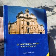 Libros de segunda mano: EL OFICIO DEL BARROCO EMILIO NIVEIRO DÍAZ 1994 TALAVERA DE LA RUINA TOLEDO. Lote 278572948