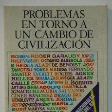 Libros de segunda mano: PROBLEMAS EN TORNO A UN CAMBIO DE CIVILIZACIÓN 20 AÑOS DESPUÉS DE MAYO 68.. Lote 278612028