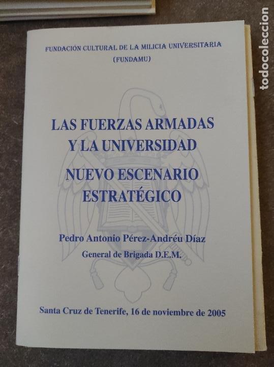 LAS FUERZAS ARMADAS Y LA UNIVERSIDAD. NUEVO ESCENARIO ESTRATÉGICO . CONFERENCIA HISTORIA MILITAR (Libros de Segunda Mano - Historia - Otros)