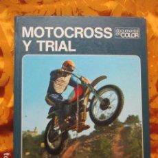 Libros de segunda mano: MOTOCROSS Y TRIAL, EDITORIAL TEIDE 1974. Lote 278628488