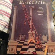 Libros de segunda mano: MASONERÍA, VIAJE A TRAVÉS DEL RITUAL Y LOS SÍMBOLOS. W. KIRK MACNULTY. DEBATE. Lote 278631718