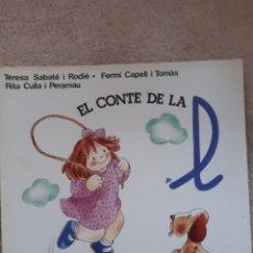 Libros de segunda mano: EL CONTE DE LA L - SABATE CAPELL CULLA - ED. SALVATELLA. Lote 278669163