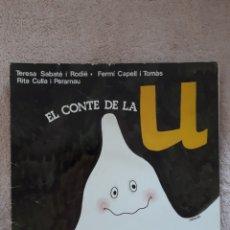 Libros de segunda mano: EL CONTE DE LA U - SABATE CAPELL CULLA - ED. SALVATELLA. Lote 278669203