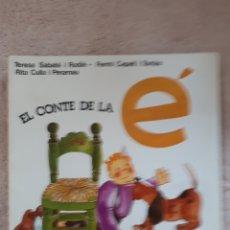 Libros de segunda mano: EL CONTE DE LA É - SABATE CAPELL CULLA - ED. SALVATELLA. Lote 278669258