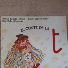 Libros de segunda mano: EL CONTE DE LA T - SABATE CAPELL CULLA - ED. SALVATELLA. Lote 278669298