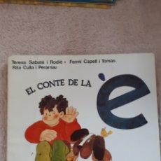 Libros de segunda mano: EL CONTE DE LA È - SABATE CAPELL CULLA - ED. SALVATELLA. Lote 278669348
