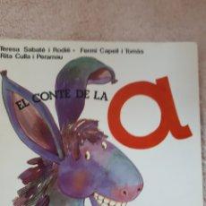 Libros de segunda mano: EL CONTE DE LA A - SABATE CAPELL CULLA - ED. SALVATELLA. Lote 278669378