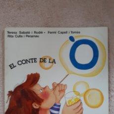 Libros de segunda mano: EL CONTE DE LA Ò - SABATE CAPELL CULLA - ED. SALVATELLA. Lote 278669498