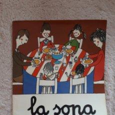 Libros de segunda mano: LA SOPA ... - COL.LECCIÓ A POC A POC - ED. LA GALERA. Lote 278672798