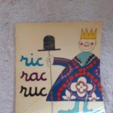 Libros de segunda mano: RIC, RAC, RUC.... - COL.LECCIÓ A POC A POC - ED. LA GALERA. Lote 278672863