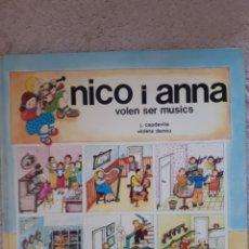 Libros de segunda mano: NICO I ANA VOLEN SER MUSICS -TIMUN MAS. Lote 278673158