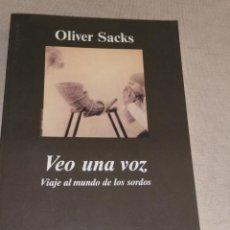 Libros de segunda mano: VEO UNA VOZ - OLIVER SACKS (ANAGRAMA) 2003 263PP. Lote 278686673