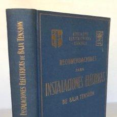 Libros de segunda mano: RECOMENDACIONES PARA INSTALACIONES ELÉCTRICAS DE BAJA TENSIÓN. - ASOCIACIÓN ELÉCTRICA ESPAÑOLA.. Lote 123159108