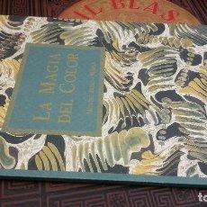 Libros de segunda mano: 2004 - LA MAGIA DEL COLOR. LOS PAPELES MARMOLEADOS DE MONSTSE BUXÓ I MARSÁ. Lote 278754273
